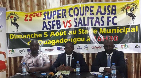 SUPER COUPE AJSB 2018 : Une affiche ASFB # SALITAS FC le 5 août au stade municipal de Ouaga